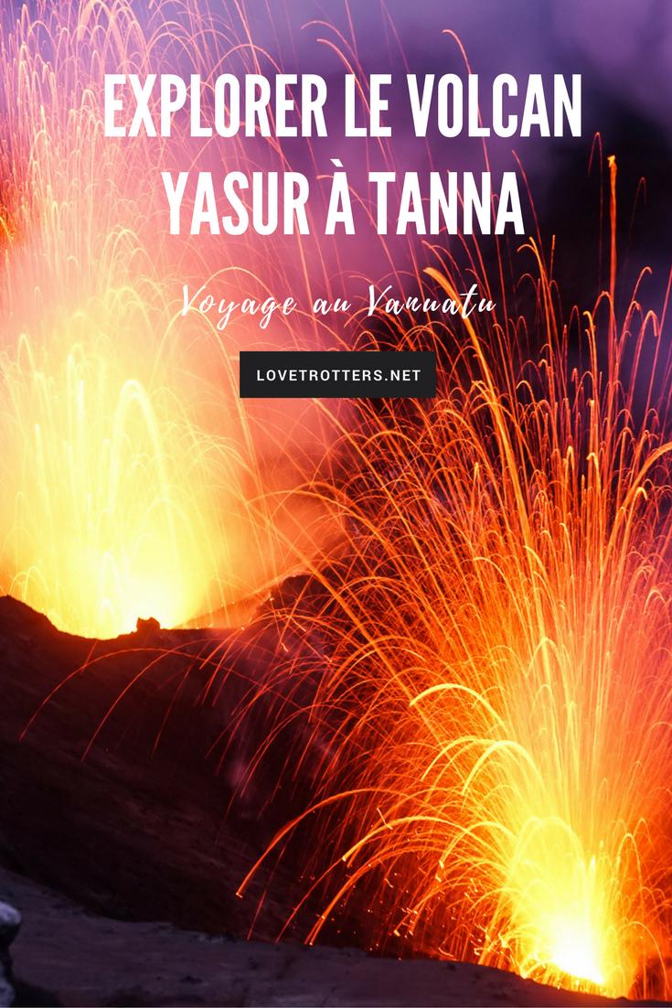 Explorer le volcan Yasur sur l'île de Tanna au Vanuatu