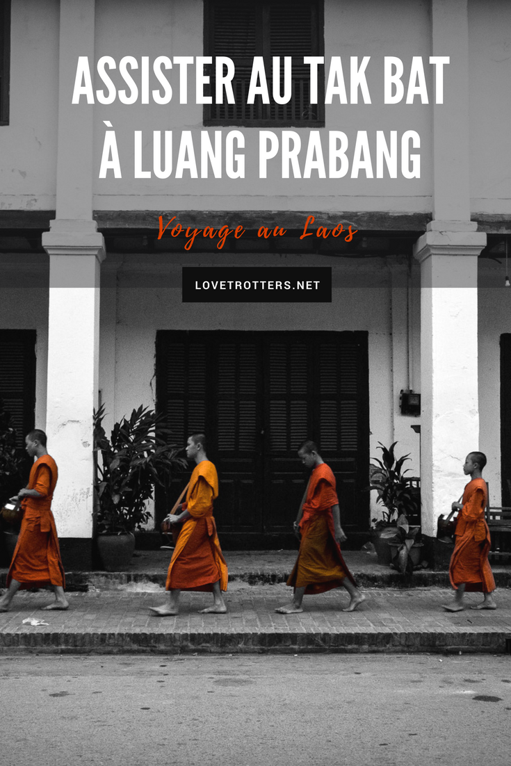 Assister au rituel du Tak Bat à Luang Prabang