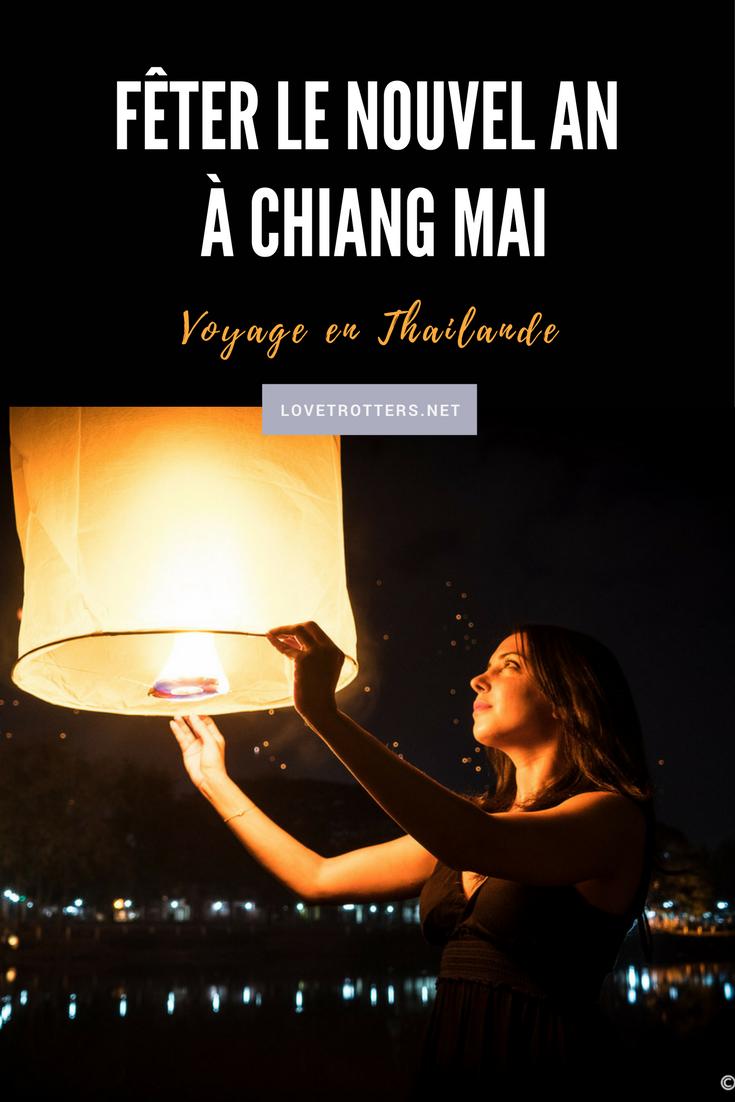 Fêter le nouvel an à Chiang Mai avec le lâcher de lanternes volantes