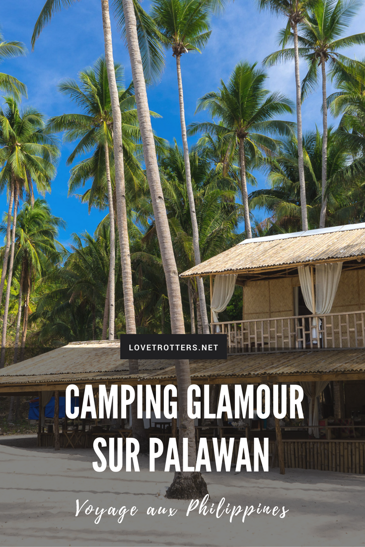 Glamping et island hopping à Palawan aux Philippines