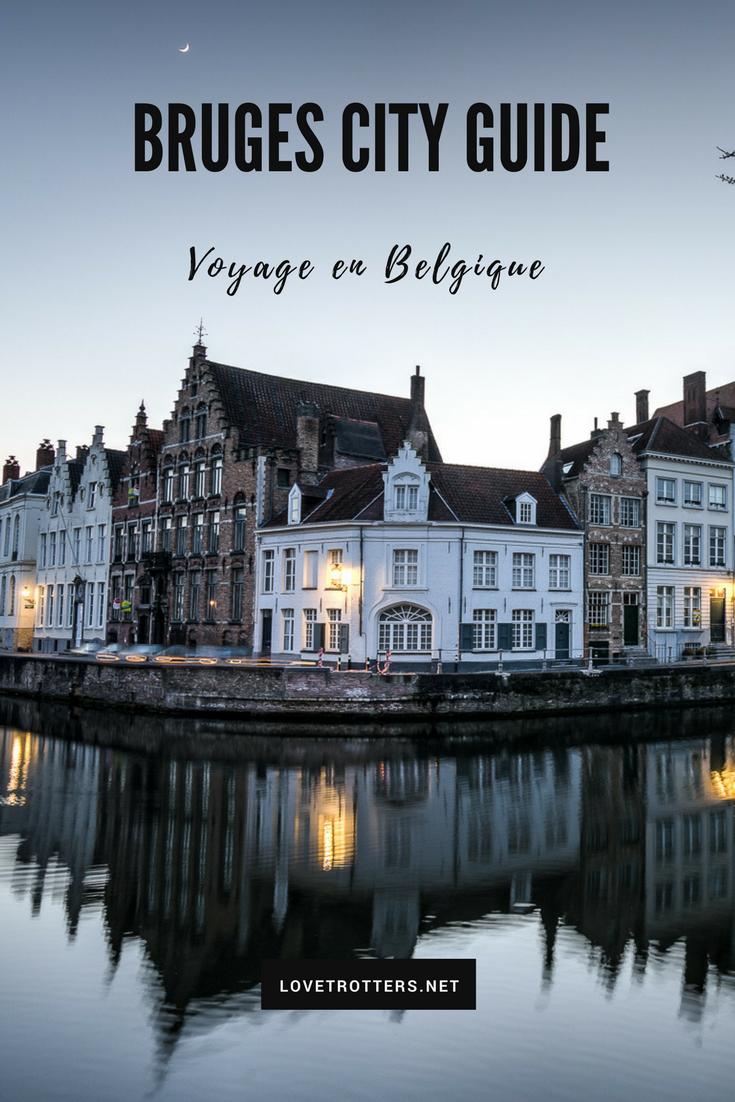 Que faire à Bruges ? Bruges city guide