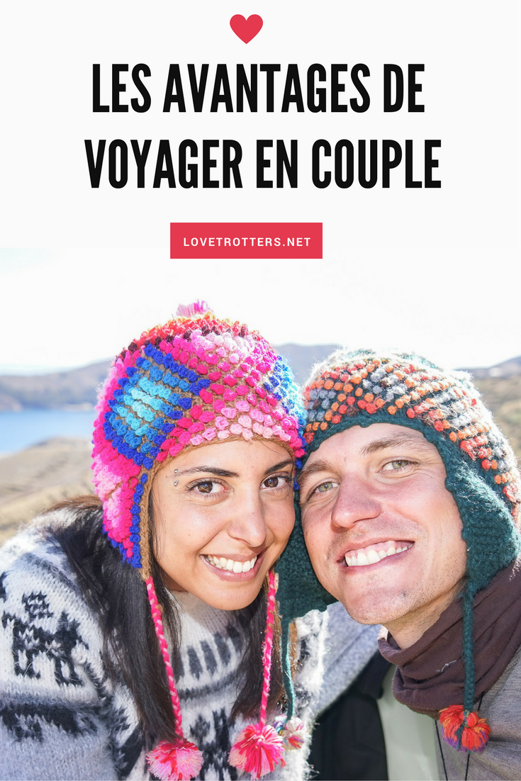Les avantages de voyager en couple