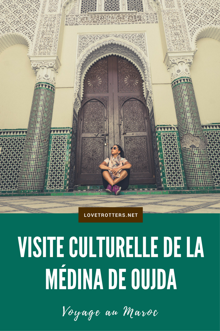 Visite culturelle de la ville de Oujda au nord du Maroc
