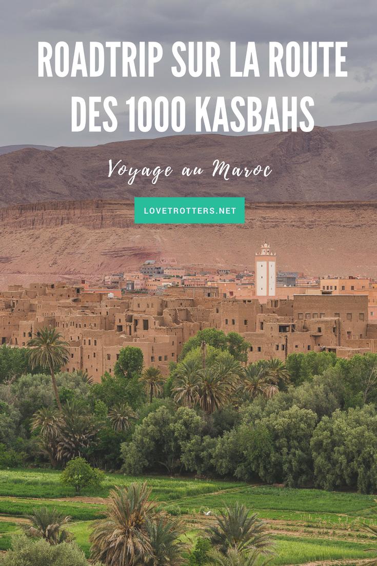 Le plus beau roadtrip du Maroc à travers la route des 1000 Kasbahs