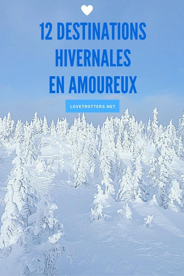 Voyage en couple : 12 destinations hivernales en amoureux
